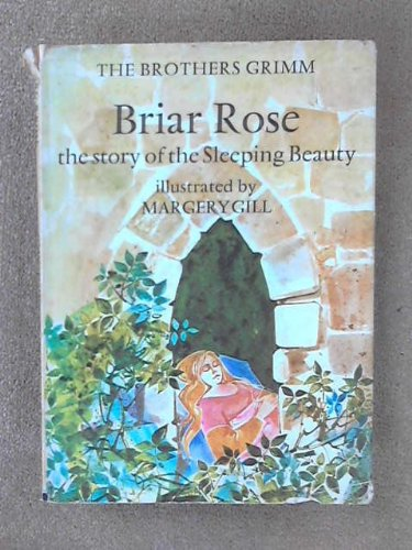 9780370011318: Briar Rose: The Story of Sleeping Beauty (Fairy Tale Picture Books)