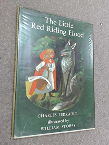 The Little Red Riding Hood (Fairy Tale: Perrault, Charles