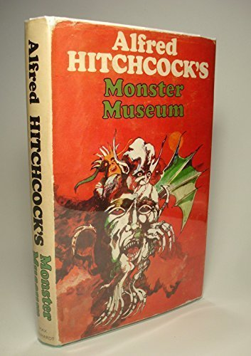 9780370012261: Alfred Hitchcock's Monster Museum