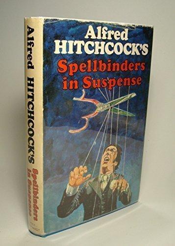 9780370012315: Alfred Hitchcock's Spellbinders in Suspense
