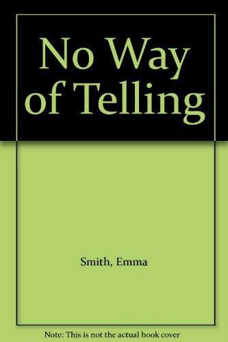 9780370012360: No Way of Telling
