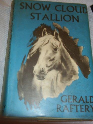9780370012377: Snow Cloud, Stallion