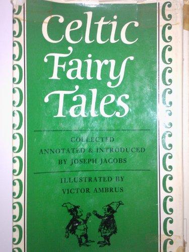 Celtic Fairy Tales: The Bodley Head