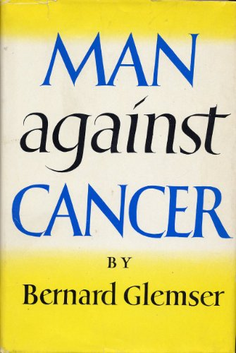 9780370013114: Man Against Cancer: Research and Progress