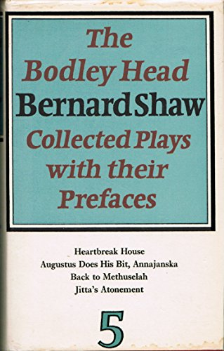 9780370013947: The Bodley Head Bernard Shaw Collected Plays With Their Prefaces 5