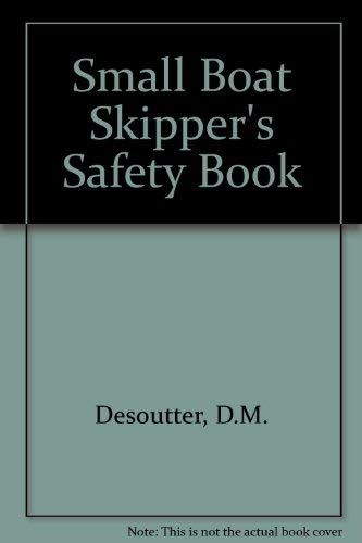 9780370013985: Small Boat Skipper's Safety Book