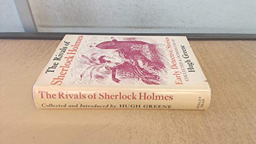 The Rivals of Sherlock Holmes: Early Detective: The Bodley Head