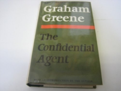 9780370014449: The Confidential Agent: An Entertainment (The collected edition, 7)