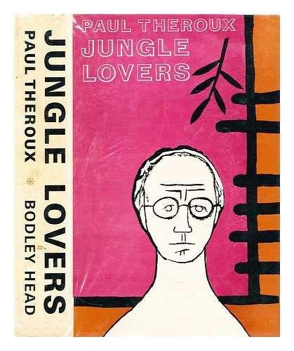 9780370014463: Jungle Lovers