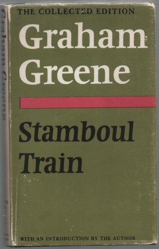 9780370014982: Stamboul Train (The Collected Edition)