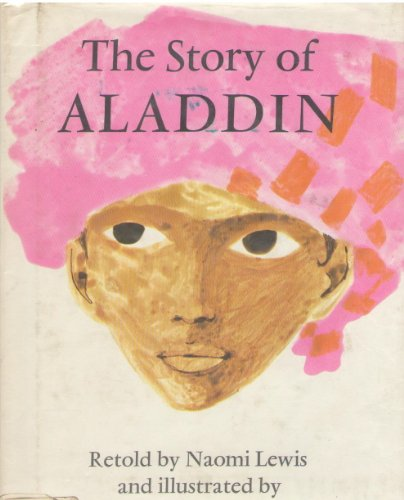 The Story of Aladdin (Fairy Tale Picture Books) (0370015134) by Lewis, Naomi; Wilkinson, Barry