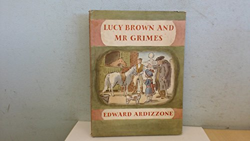 Lucy Brown and Mr.Grimes: Ardizzone, Edward