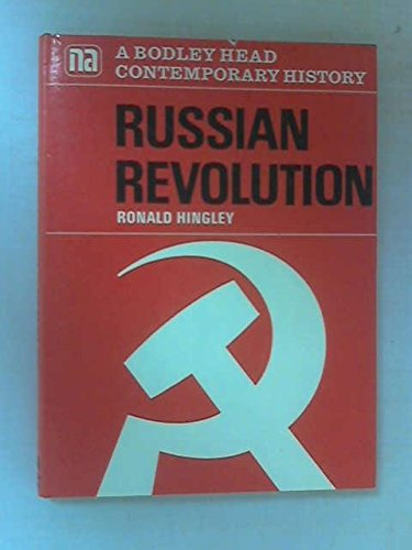 Russian Revolution (Bodley Head Contemporary History) (9780370015606) by Ronald Hingley