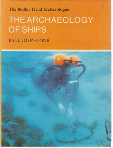 The Archeaology of Ships