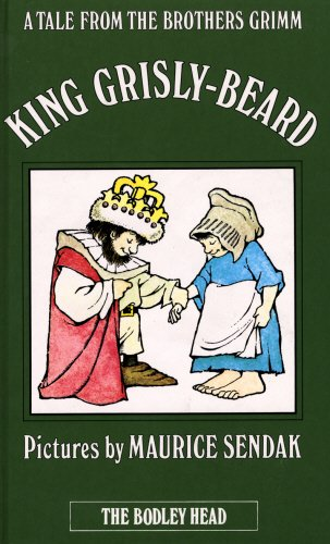 King Grisly-Beard a Tale from the Brothers: GRIMM Brothers, Translated