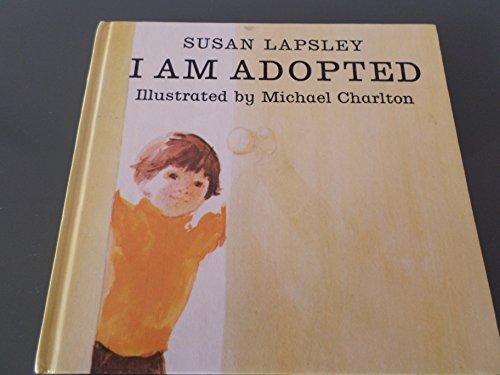 9780370020327: I am Adopted