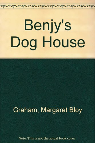 Benjy's dog house (0370020375) by Margaret Bloy Graham