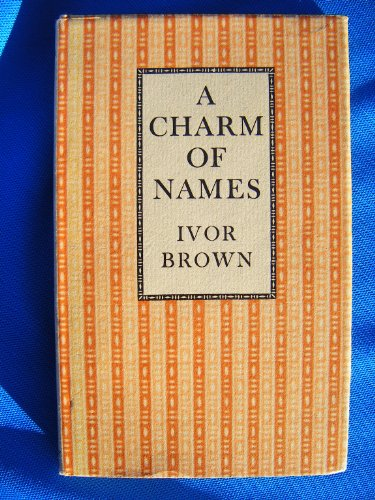A CHARM OF NAMES: Brown, Ivor