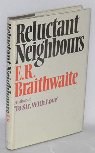 9780370102702: Reluctant Neighbours