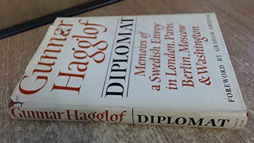 Diplomat: Memoirs of a Swedish Envoy in: Hagglof, Gunnar