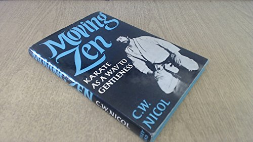 9780370103761: Moving Zen: Karate as a Way to Gentleness