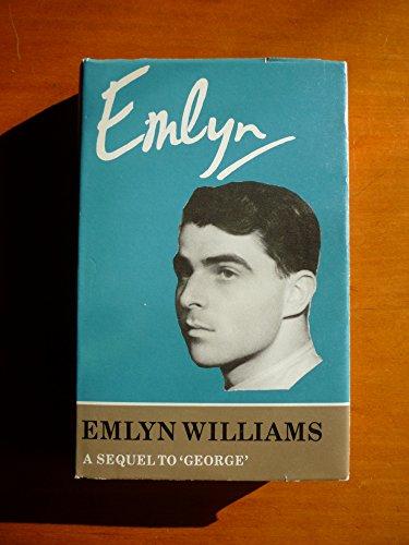 9780370104836: Emlyn: A Sequel to 'George'