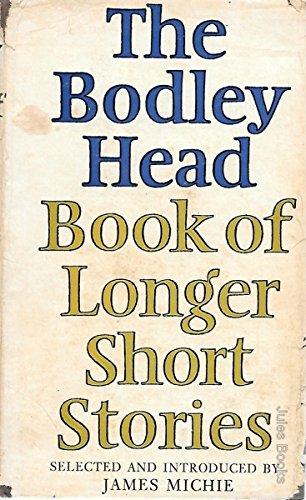 The Bodley Head Book of Longer Short: The Bodley Head