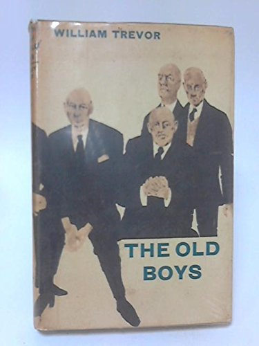 9780370105918: The Old Boys