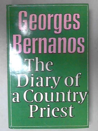 The Diary of a Country Priest (English and French Edition) (0370105982) by Georges Bernanos