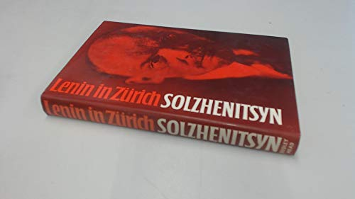 Lenin in Zürich (9780370106076) by Solzhenit͡s︡yn, Aleksandr Isaevich