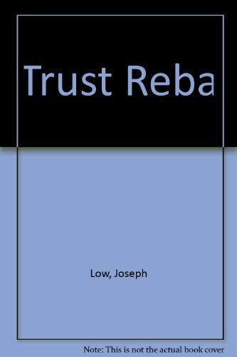 9780370107844: Trust Reba