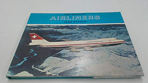 9780370108087: The World's Airliners (World Aeronautics Library)