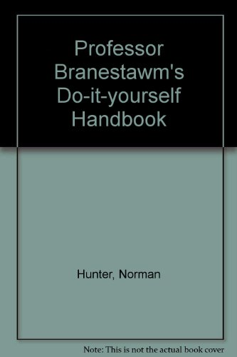 9780370108476: Professor Branestawm's Do-it-yourself Handbook