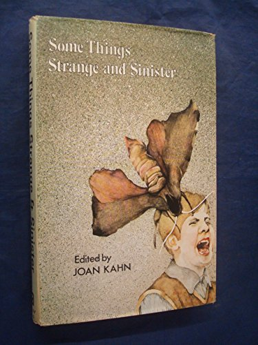 9780370108964: SOME THINGS STRANGE AND SINISTER - FOURTEEN STORIES OF SUSPENSE