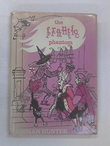 9780370109077: The Frantic Phantom and Other Incredible Stories