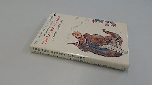 The Lunatic at Large (The Bow Street: J Storer Clouston