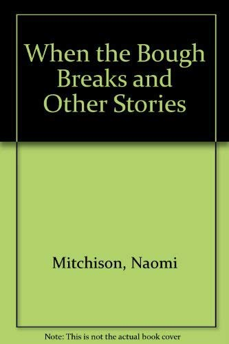 When the Bough Breaks and Other Stories