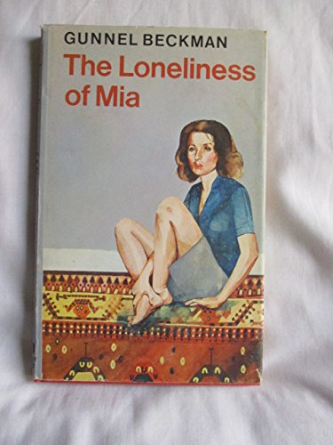 9780370109589: The Loneliness of Mia (A book for new adults)