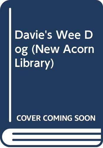 9780370109985: Davie's Wee Dog (New Acorn Library)