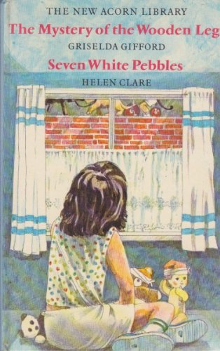 Seven White Pebbles (New Acorn Library) (0370110005) by Helen Clare; Griselda Gifford