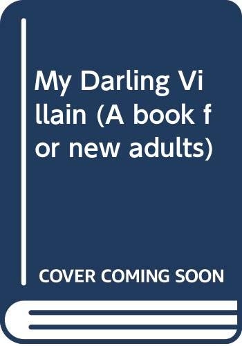 9780370110349: My Darling Villain (A book for new adults)