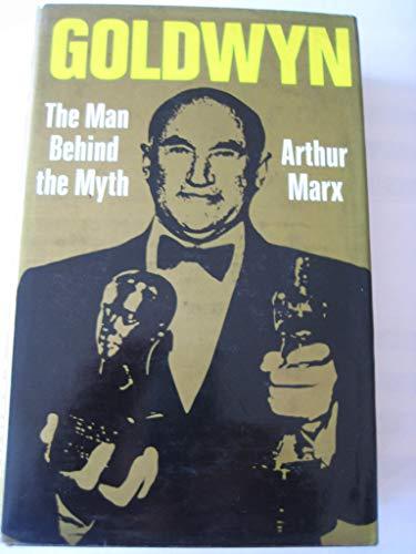 Goldwyn: Man Behind the Myth: Arthur Marx