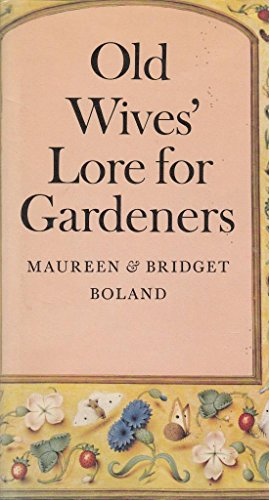 Old Wives Lore for Garden