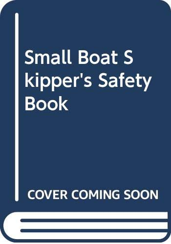 9780370300108: Small Boat Skipper's Safety Book
