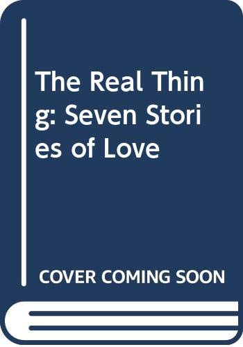 9780370300184: The Real Thing: Seven Stories of Love