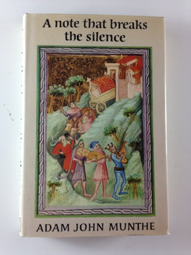 A Note That Breaks the Silence: Adam John Munthe
