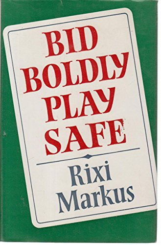 9780370300603: Bid Boldly, Play Safe