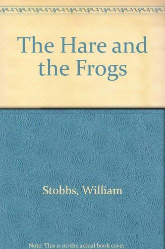 9780370300986: The Hare and the Frogs