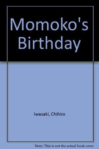 Momoko's Birthday (English and Italian Edition) (9780370301143) by Chihiro Iwasaki