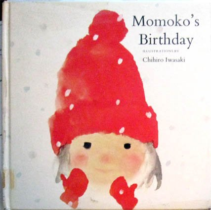 Momoko's Birthday (English and Greek Edition) (037030117X) by Chihiro Iwasaki